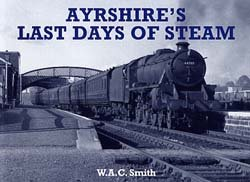 Ayrshire's last days of steam