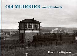 Old Muirkirk and Glenbuck from Stenlake Publishing